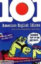 کتاب 101 American English Idioms with CD