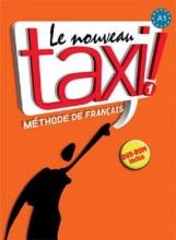 کتاب Le Nouveau Taxi ! 1 + Cahier + DVD-ROM