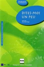 کتاب DITES-MOI UN PEU B1-B2 سیاه و سفید