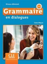 کتاب فرانسه گرامر این دیالوگ ویرایش دوم Grammaire en dialogues - debutant + CD - 2eme edition سیاه و سفید
