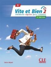 کتاب فرانسه ویت ات بین ویرایش جدید Vite et bien 2 - 2ème - B1 + CD سیاه و سفید