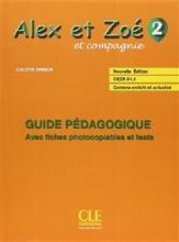 کتاب معلم Alex et Zoe - Niveau 2 - Guide pedagogique