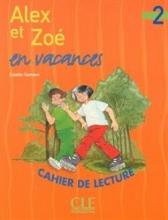 کتاب Alex et Zoe en vacances - Niveau 2 - Cahier de lecture