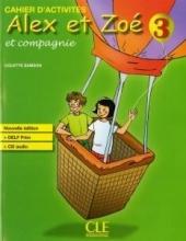 کتاب Alex et Zoe et Compagnie 3 - Nouvelle Edition: Livre de l'Eleve + Livret De Civilisation + CD