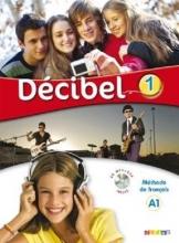 کتاب Decibel 1 niv.A1 - Livre + Cahier + CD mp3 + DVD