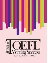 کتاب تافل رایتینگ ساکسز ویرایش پنجم Toefl Writing Success 5th Edition