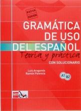 کتاب  GRAMÁTICA DEL USO DEL ESPAÑOL PARA EXTRANJEROS: TEORÍA Y PRÁCTICA A1-B2