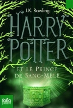 کتاب Harry Potter - Tome 6 : Harry Potter et le Prince de Sang-Mele