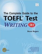 کتاب (The Complete Guide to the TOEFL Test: WRITING (iBT