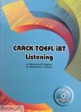 کتاب کرک تافل آی بی تی لیسنینگ Crack Toefl iBT Listening + CD