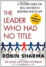 کتاب The leader Who Had No Title (Self Help) Robin Sharma