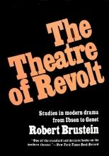 کتاب تیتر ریولت استادیز این مدرن دراما فرام آیبیسن تو ژنت The Theater of Revolt: Studies in modern drama from Ibsen to Genet