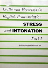 کتاب Drills and Exercises in English Pronunciation Stress and Intonation Part 1