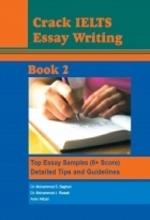 کتاب زبان Crack IELTS essay writing: top essay wamples (8+ Score) + detailed tips and guidelines