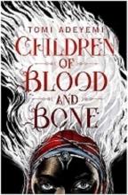 ;jhf کتاب رمان انگلیسی Children of Blood and Bone Legacy of Orisha -1