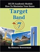 کتاب تارگت باند 7 آیلتس آکادمیک مادول ویرایش سوم Target Band 7-IELTS Academic Module 3rd -Braverman