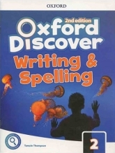 کتاب Oxford Discover 2 2nd - Writing and Spelling