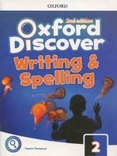 کتاب آکسفورد دیسکاور Oxford Discover 2 2nd - Writing and Spelling