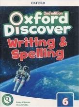 کتاب آکسفورد دیسکاور Oxford Discover 6 2nd - Writing and Spelling