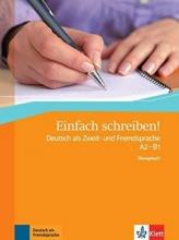 کتاب einfach schreiben! deutsch als zweit -und fremdsprache A2-B1