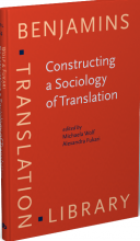 ; کتاب Constructing a Sociology of Translation (Benjamins Translation Library) 74th Edition