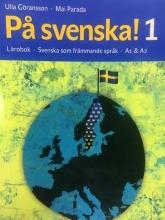 كتاب På svenska! 1 Lärobok Svenska som främmande språk A1 &A2 سیاه و سفید