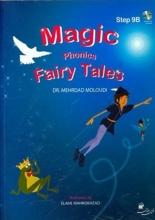 كتاب مجیک فونیکس Magic phonics: step 9B fairy tales