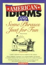 کتاب امریکن ای دیومز اند سام فراسز جاست فور فان American Idioms and Some Phrases Just for Fun