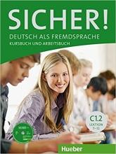 کتاب SICHER ! C1.2 LEKTION 7-12 KURSBUCH UND ARBEITSBUCH + CD