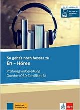 کتاب So geht's noch besser zu Goethe-/OSD-Zertifikat B1: Horen