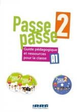 کتاب فرانسه Passe - Passe niv. 2 -Guide pedagogique