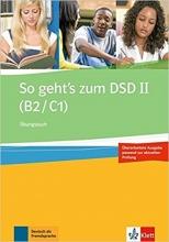 کتاب So Geht's Zum Dsd II : Ubungsbuch