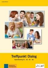 کتاب آلمانی Treffpunkt Dialog Sprechtraining A1, A2, B1, B2