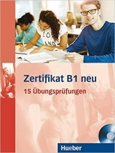 کتاب Zertifikate B1 neu 15 Ubungsprufungen + CD