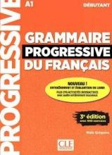 کتاب گرامر پروگرسیو فرانسه Grammaire Progressive Du Francais A1 - Debutant - 3rd +Corriges+CD سیاه وسفید