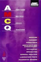 کتاب آنوتیتد مولتیپل چویس کوازشنز Annotated Multiple Choice Questions: Australian Medical Council 1st Edition