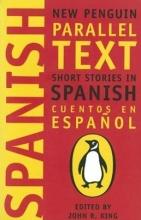 كتاب شورت استوریز این اسپانیش Short Stories in Spanish : New Penguin Parallel Texts