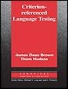 کتاب کریتریون Criterion-Referenced Language Testing