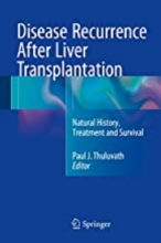کتاب دیزیز ریکورنس آفتر لیور ترنسپلینتیشن Disease Recurrence After Liver Transplantation : Natural History, Treatment and Survi
