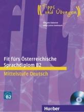 کتاب آلمانی فیت فورس Fit fürs Österreichische Sprachdiplom B2