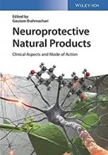 کتاب نیوروپروتکتیو نچرال پروداکتس Neuroprotective Natural Products, 1st Edition2017