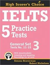 کتاب آیلتس 5 پرکتیس تست جنرال ست IELTS 5 Practice Tests, General Set 3: Tests No. 11-15