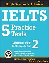 کتاب آیلتس 5 پرکتیس تست جنرال ست IELTS 5 Practice Tests, General Set 2: Tests No. 6–10