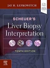 کتاب لیور بیوپسی اینترپرتیشن Scheuer's Liver Biopsy Interpretation 10th Edition2020