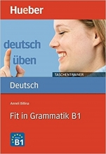 کتاب Deutsch uben - Taschentrainer: Fit in Grammatik B1