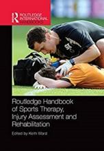 کتاب روتلج هندبوک آف اسپورتس تراپیRoutledge Handbook of Sports Therapy, Injury Assessment and Rehabilitation2017