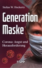 کتاب پزشکی آلمانی Generation Maske - Corona - Angst und Herausforderung