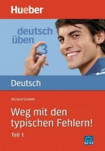 کتاب Deutsch Uben: Weg Mit Den Typischen Fehlern! Teil 1
