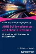 کتاب پزشکی آلمانی ADHS bei Erwachsenen – ein Leben in Extremen - Ein Praxisbuch für Therapeuten und Betroffene