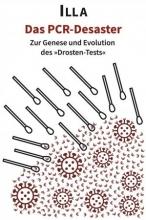 کتاب پزشکی آلمانی Das PCR-Desaster - Genese und Evolution des »Drosten-Tests«